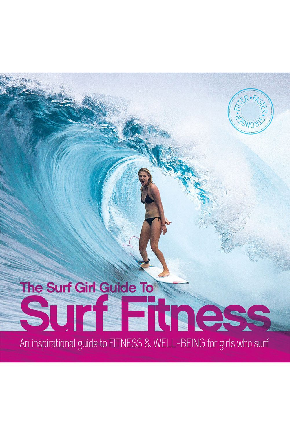 Livro VR THE SURF GIRL GUIDE TO SURF FITNESS Assorted
